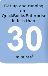 Get up and running on QuickBooks Enterprise Solutions in less than 30 minutes
